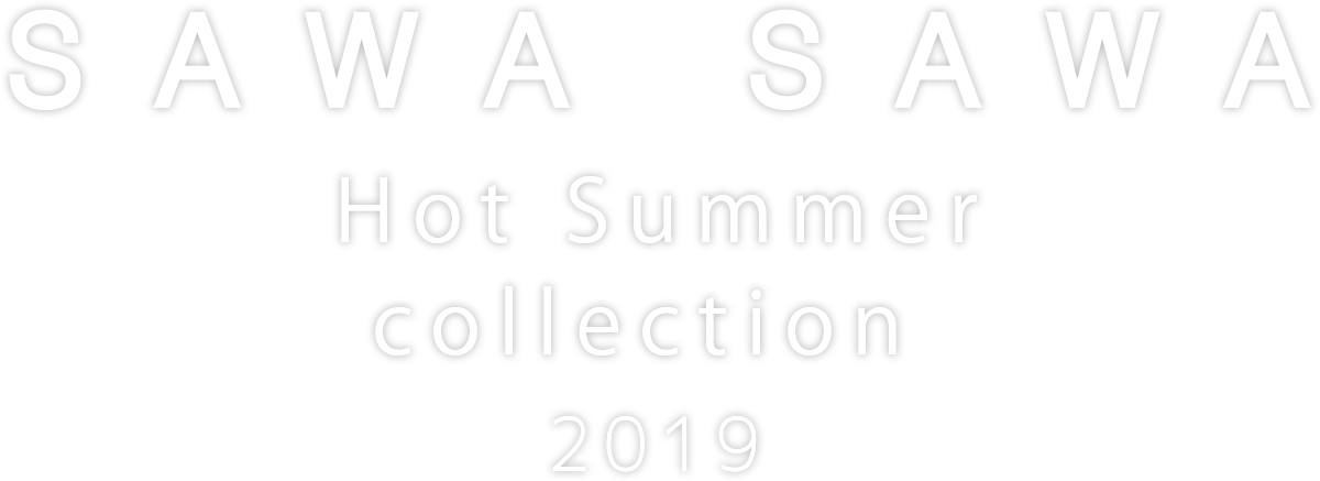 Hot Summer Collection 2019